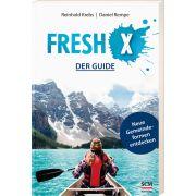Fresh X - der Guide