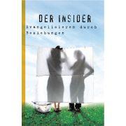 Der Insider - Evangelisieren durch Beziehungen