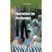 Operation im Dschungel