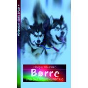 Borre und das Wolfshundtrio
