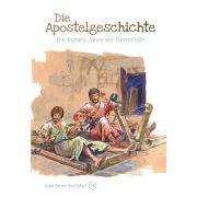 Die Apostelgeschichte - Die frühen Jahre der Gemeinde