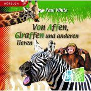 Von Affen,Giraffen und anderen Tieren - Hörbuch MP3