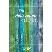 Die Heilszeiten der Bibel