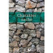 Charaktersache - Die Kraft persönlicher Integrität