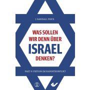 Was sollen wir denn über Israel denken?