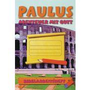 Paulus - Abenteuer mit Gott