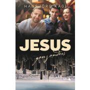 Jesus, ganz anders