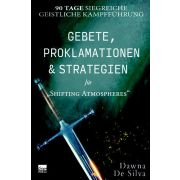 Gebete, Proklamationen und Strategien
