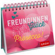 Freundinnen bringen Glück in dein leben - und Prosecco! - Aufstellbuch