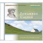 Johannes Calvin - Ein Leben für die Reformation Teil 1