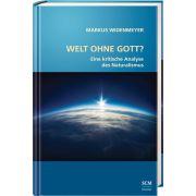 Welt ohne Gott?