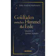 Goldfäden zwischen Himmel und Erde