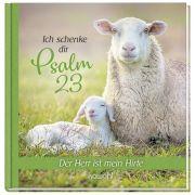 Ich schenke dir Psalm 23