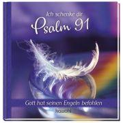 Ich schenke dir Psalm 91