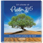 Ich schenke dir Psalm 145