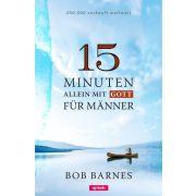 15 Minuten allein mit Gott für Männer