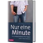Nur eine Minute