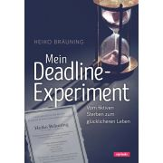 Mein Deadline-Experiment