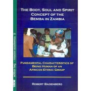 The Body, Soul and Spirit Concept of the Bemba in Zambia