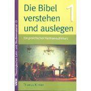 Die Bibel verstehen und auslegen - Paket
