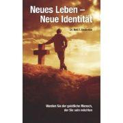 Neues Leben - neue Identität