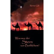 Was war der Stern von Bethlehem?