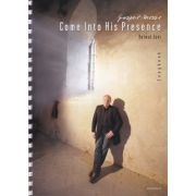 Gospel-Messe - Come Into His Presence - Songbook