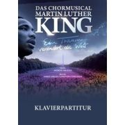 Das Chormusical Martin Luther King - Klavierpartitur