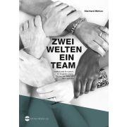 Zwei Welten - ein Team