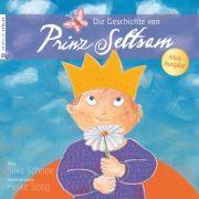 Die Geschichte von Prinz Seltsam - Mini-Ausgabe
