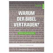 Warum der Bibel vertrauen?