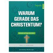 Warum gerade das Christentum? - Impuls