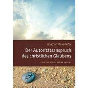 Der Autoritätsanspruch des christlichen Glaubens