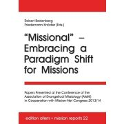 Missional - Embracing a Paradigm Shift for Missions