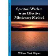 Spiritual Warfare as an Effective Missionary Method