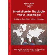 Interkulturelle Theologie versus Missiologie