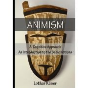 Animism: A Cognitive Approach
