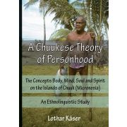 A Chuukese Theory of Personhood