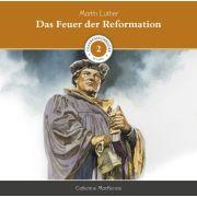 Das Feuer der Reformation (2) - MP3-Hörbuch