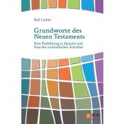 Grundworte des Neuen Testaments