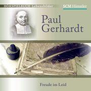 Paul Gerhardt - Freude im Leid