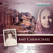 Amy Carmichael - Die Rettung der Tempelkinder