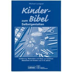 """Begleitheft zur """"Kinder-Bibel zum Selbstgestalten"""""""