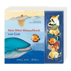 Mein Bibel-Mitmachbuch von Gott