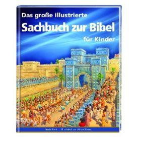 Das große illustrierte Sachbuch zur Bibel für Kinder