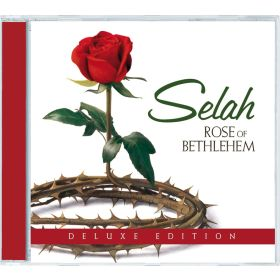 Rose Of Bethlehem - Deluxe Edition