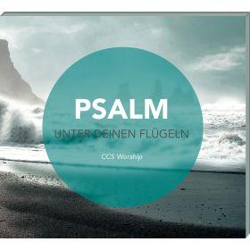 Psalm - Unter deinen Flügeln