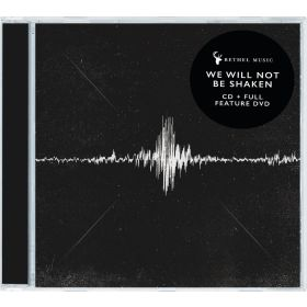 We Will Not Be Shaken - Deluxe Edition