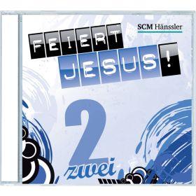 Feiert Jesus! 2