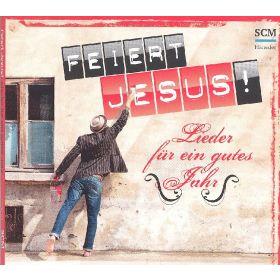 Feiert Jesus! - Lieder für ein gutes Jahr